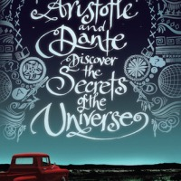 Review: Aristotle and Dante Discover the Secrets of the Universe by Benjamin Alire Saenz