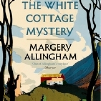 Review: The White Cottage Mystery by Margery Allingham