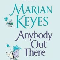 Review: Anybody Out There? by Marian Keyes