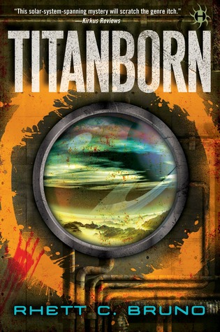 Review: Titanborn by Rhett C. Bruno