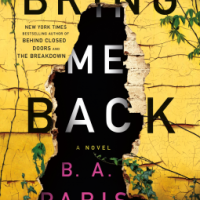Bring Me Back by B. A. Paris