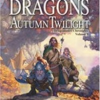 Dragons of Autumn Twilight (Dragonlance: Chronicles #1) by Margaret Weis and Tracy Hickman